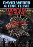 img - for Crown Of Slaves (Weber, David) book / textbook / text book