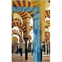 Mahomet et les origines de l'islamisme (French Edition)