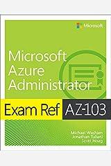 Exam Ref AZ-103 Microsoft Azure Administrator (English Edition) eBook Kindle