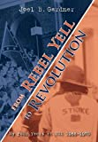 img - for From Rebel Yell to Revolution: My Four Years at Uva 1966-1970 book / textbook / text book