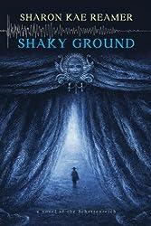 Shaky Ground (The Schattenreich Book 2) (English Edition)
