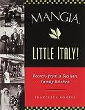 Mangia, Little Italy!, Francesca Romina, 0811815331