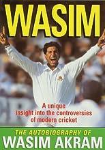 Wasim: Autobiography of Wasim Akram