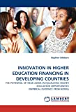 Innovation in Higher Education Financing in Developing Countries, Stephen Odebero, 3838391489