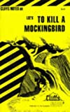 Lee's To Kill A Mockingbird (Cliffs Notes)