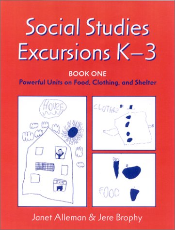 Social Studies Excursions K 3,Book One