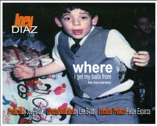 Joey Diaz Balls