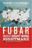 F. U. B. A. R., Sam Seder and Stephen Sherrill, 0060846712