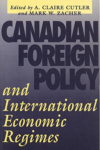 Download Canadian Foreign Policy and International Economic Regimes (Recollections of the Pioneers of British Columbia) PDF