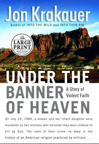 Under the Banner of Heaven (Random House Large Print Nonfiction)