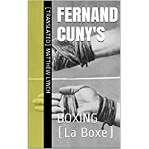 Fernand Cuny's: BOXING (La Boxe)