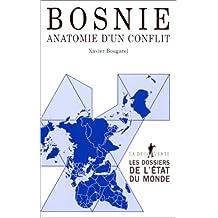 BOSNIE, ANATOMIE D'UN CONFLIT