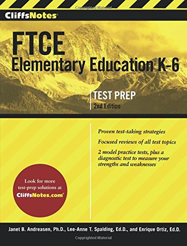 Pdf Test Preparation CliffsNotes FTCE Elementary Education K-6, 2nd Edition