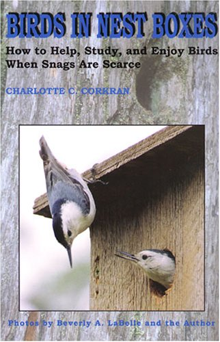 Birds in Nest Boxes: How to Help, Study, and Enjoy Birds When Snags Are Scarce pdf epub