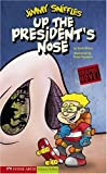 Up the President's Nose, Scott Nickel, 1598898930