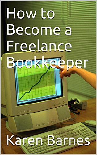 how to become a freelance bookkeeper by barnes karen