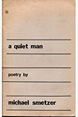 A Quiet Man: Poetry. Pamphlet