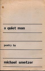 A Quiet Man: Poetry.