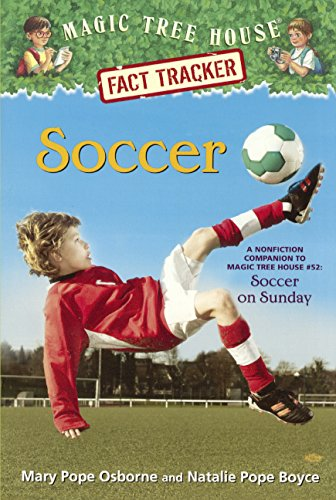 Soccer: A Nonfiction Companion To Magic Tree House #52 Soccer On Sunday (Turtleback School & Library Binding Edition) (Stepping Stone Books)