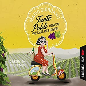 Tante Poldi und die Früchte des Herrn (Tante Poldi 2) Audiobook
