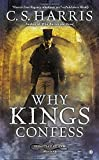 Why Kings Confess (Sebastian St. Cyr Mysteries (Hardcover))