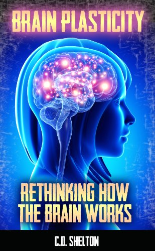 Amazon brain plasticity rethinking how the brain works ebook brain plasticity rethinking how the brain works by shelton cd fandeluxe Gallery