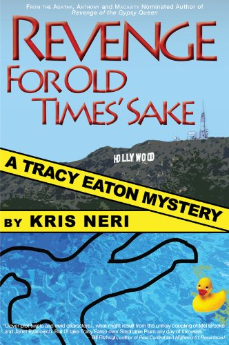 Revenge for Old Times' Sake (Tracy Eaton Mystery)