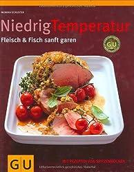 Niedrig Temperatur   Fleisch & Fisch sanft garen (GU Themenkochbuch)