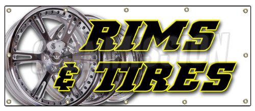 "48""x120"" RIMS & TIRES BANNER SIGN wheels tires car rims t..."