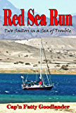 Red Sea Run - Two Sailors in a Sea of Trouble