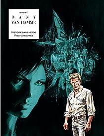 Signé, Intégrale 2 : Histoire sans héros - Vingt ans après par Van Hamme