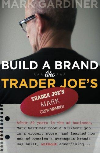 Price comparison product image Build a Brand Like Trader Joe's