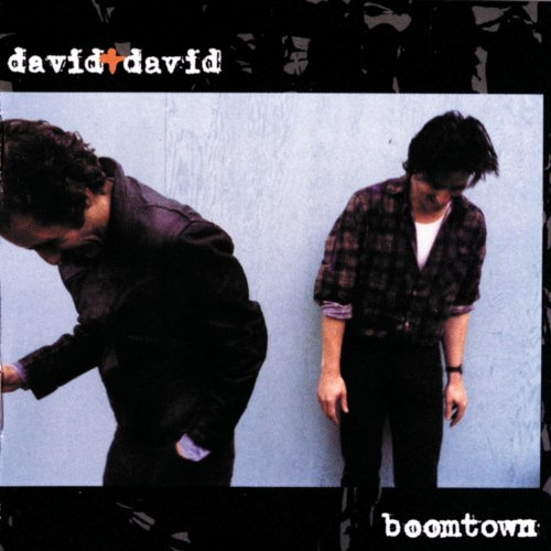 Welcome To The Boomtown (Album Version) (David & David Welcome To The Boomtown)
