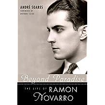 Beyond Paradise: The Life of Ramon Novarro