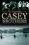 The Legendary Casey Brothers, Jim Hudson and Jim Casey, 1848891830