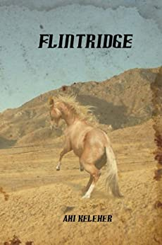 Flintridge by [Keleher, Ahi]