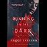 Running in the Dark: In the Dark