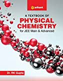 A Textbook of Physical Chemistry for JEE Main and Advanced