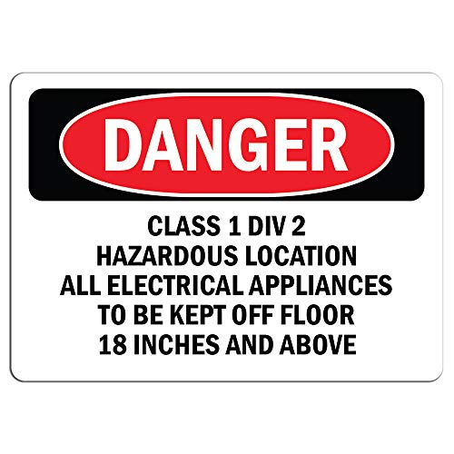 Danger - Class 1 Div 2 Hazardous Location All Electrical | Label Decal Sticker Retail Store Sign Sticks to Any Surface 8