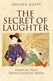 The Secret of Laughter, Shusha Guppy, 184511695X