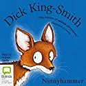 Ninnyhammer Audiobook by Dick King-Smith Narrated by Andrew Sachs