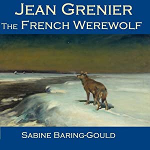 Jean Grenier - The French Werewolf Audiobook