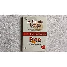 Cauda Longa, A + Free (edicao Exclusiva 2 Livros Em 1)
