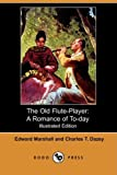 The Old Flute-Player, Edward Marshall and Charles T. Dazey, 1409904822