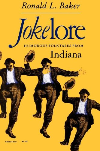Jokelore Humorous Folktales From Indiana Midland Books Ebooks