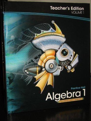 Algebra 1, Teacher's Edition (Foundations Series, 1) ebook