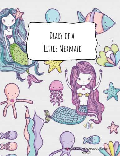 DIARY OF A LITTLE MERMAID  Composition Notebook for Girls: Sea Shells Octopus Jellyfish Under the Sea Back to School Journal for Kids, Wide-Ruled, ... Letter Sized 8.5 x 11 inch; 21.59 x 27.94 cm
