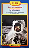 My Life as an Astronaut, Bean, 0671674250