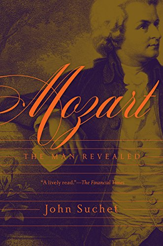 Image of Mozart: The Man Revealed