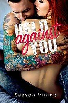 Held Against You by [Vining, Season]